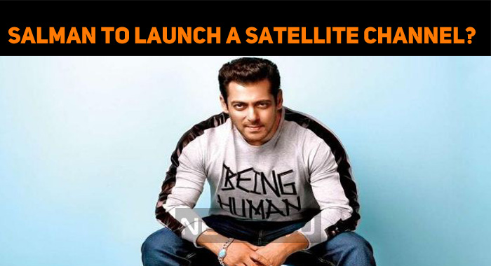 Salman To Launch A Satellite Channel?