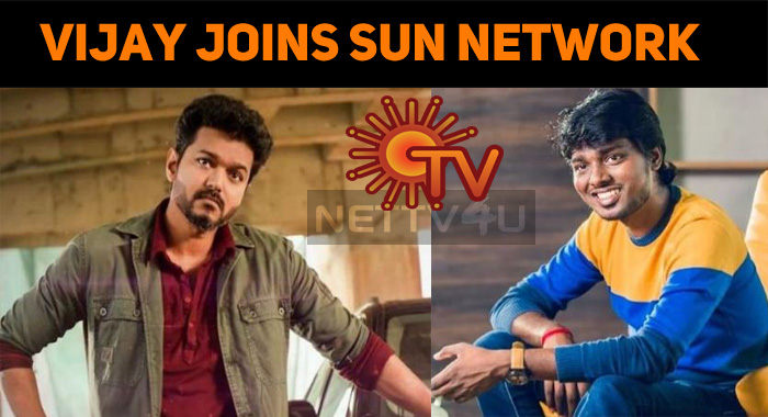 Thalapathy Vijay Joins Sun Network Once Again!