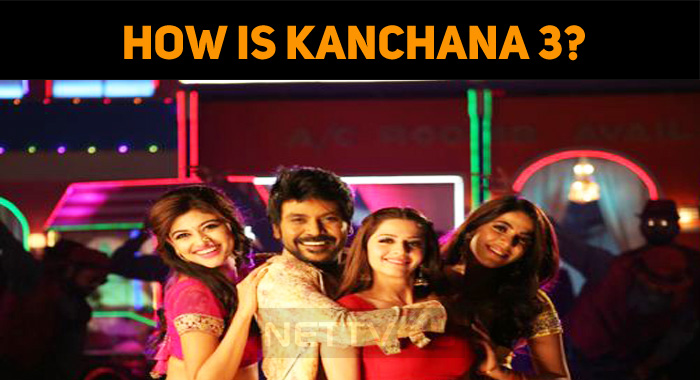 Did Kanchana 3 Impress The Audiences?
