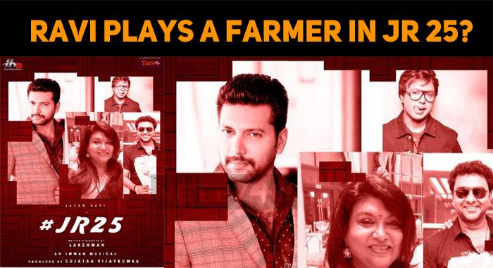 Jayam Ravi Plays A Farmer In JR 25!