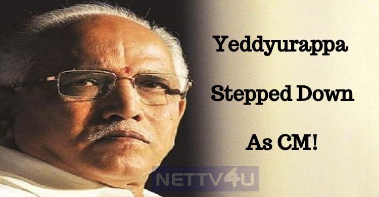 Yeddyurappa Stepped Down As CM!