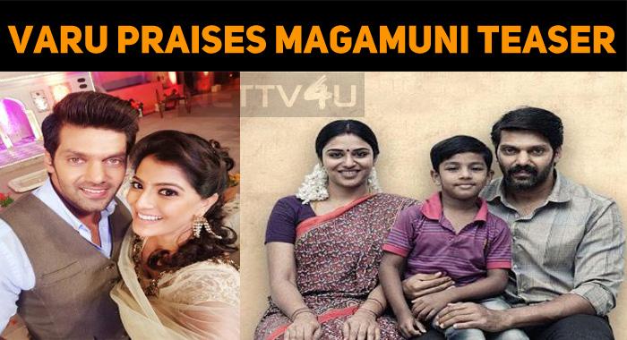 Varu Sarath Is Awestruck With Magamuni Teaser!