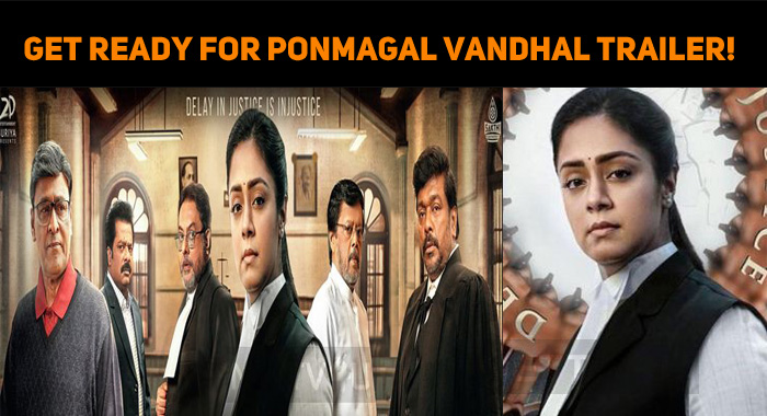 Get Ready For Jyo's Ponmagal Vandhal Trailer!