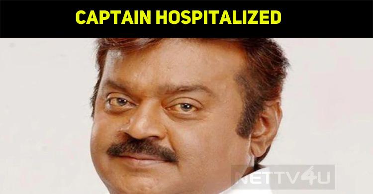 Captain Vijayakanth Hospitalized! Reason Is Her..