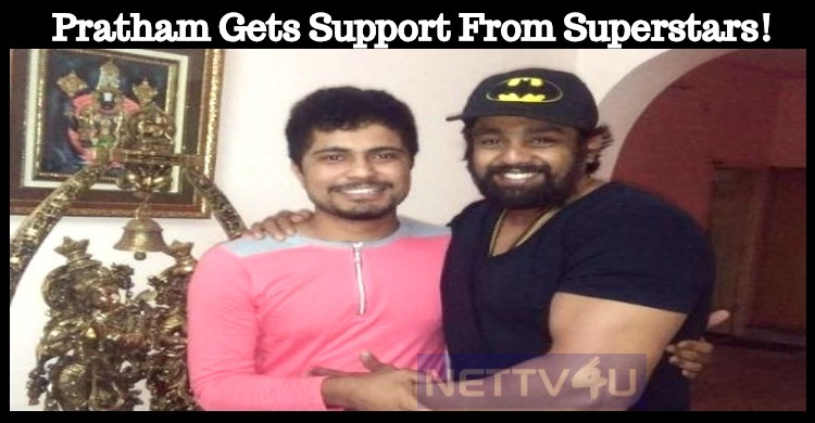 Bigg Boss Pratham Gets Support From Sandalwood ..