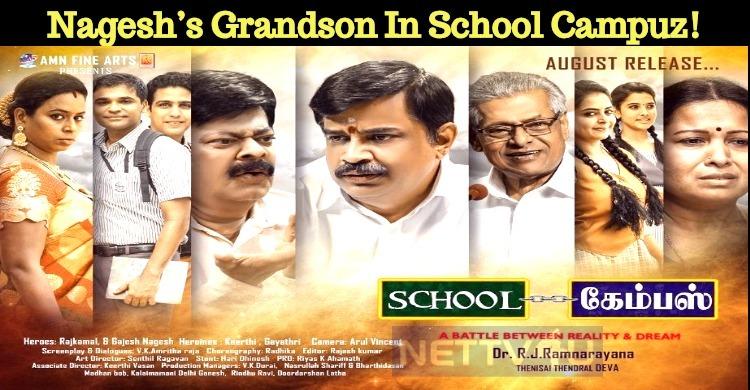 Legendary Actor Nagesh's Grandson In School Campuz!