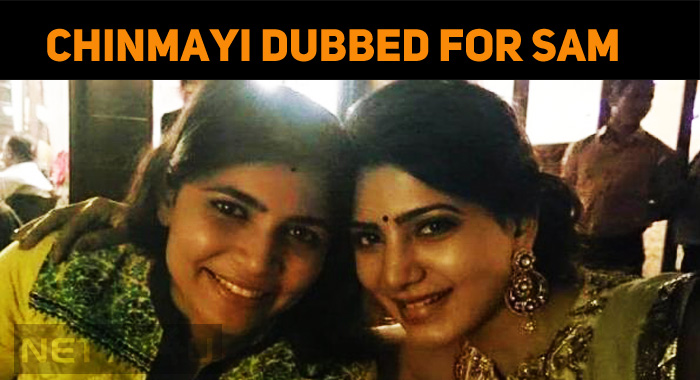 Chinmayi Dubbed For Samantha After A Long!