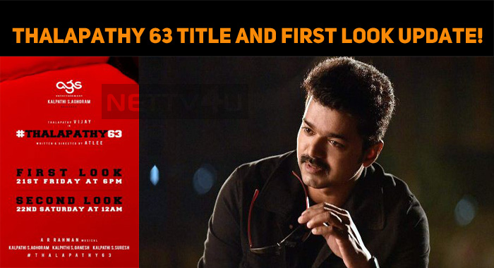 Thalapathy 63 Title And First Look Update!
