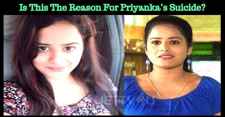 Is This The Reason For Priyanka's Suicide?