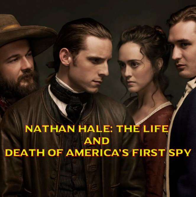 Nathan Hale: The Life and Death of America's First Spy Movie Review English Movie Review
