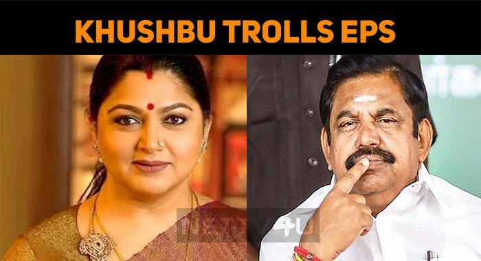 Khushbu Trolls Tamilnadu CM!