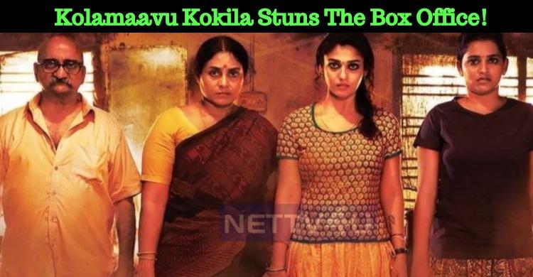 Nayanthara Movie Kolamaavu Kokila Has Done A Gr..