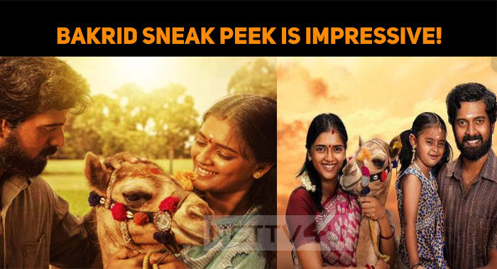 Bakrid Sneak Peek Is Impressive!