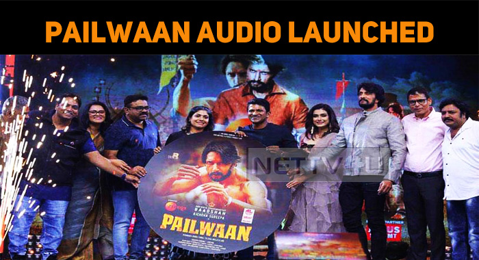 Sudeep's Pailwaan Audio Launched!