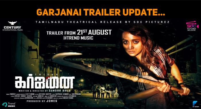 Trisha's Garjanai Trailer Update!