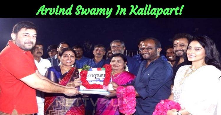 Arvind Swamy In Kallapart!