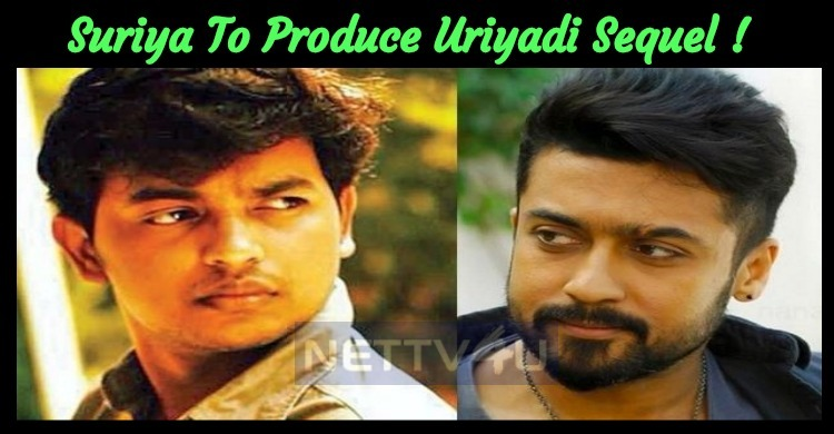 Suriya To Produce The Sequel To Uriyadi!