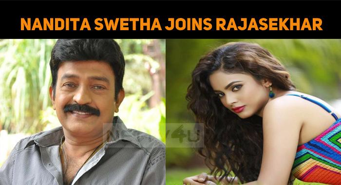 Nandita Swetha Joins Dr Rajasekhar Once Again!