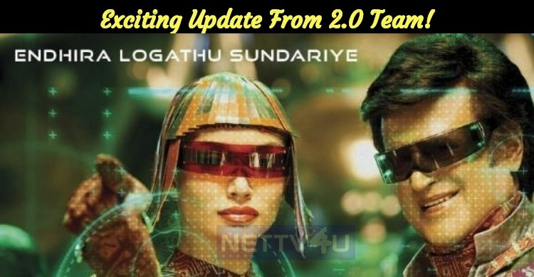 Exciting Update From 2.0 Team! Tamil News
