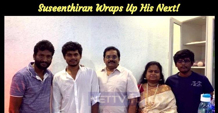 Suseenthiran Wraps Up His Next!