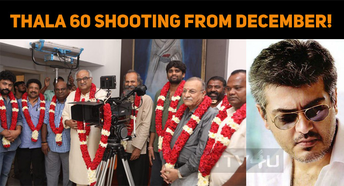 Thala 60 Shooting From December