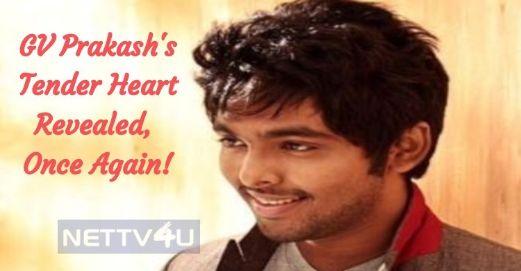 GV Prakash's Tender Heart Revealed, Once Again!