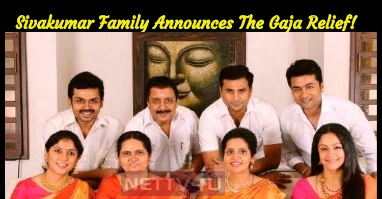 Sivakumar And Sons Announce The Gaja Relief!