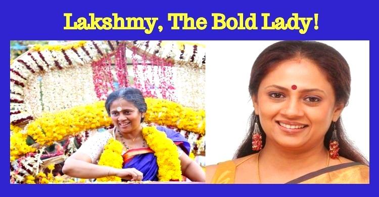 Lakshmy Ramakrishnan, The Bold Lady Gets The Support!