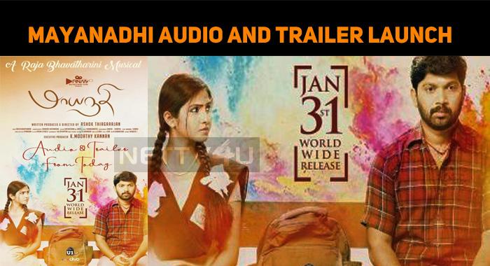 Maayanadhi Audio And Trailer Launch Today!