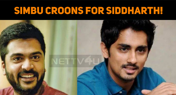 Simbu Croons For Siddharth!