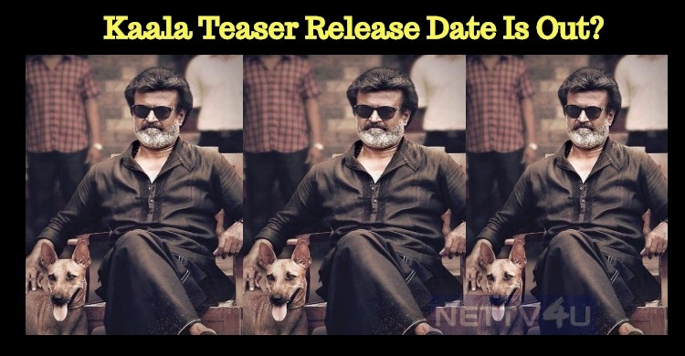 Superstar Rajini's Kaala Teaser On 10th March? Tamil News
