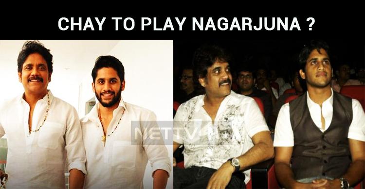 Naga Chaitanya To Play In Nagarjuna Movie's Remake?