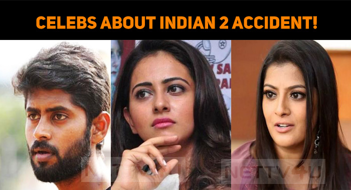 Celebs Speak About Indian 2 Accident!