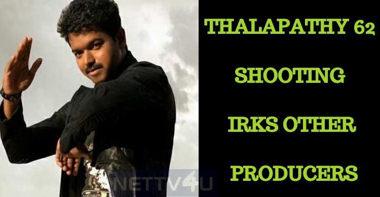 Producers Against Vijay  62 Shooting!