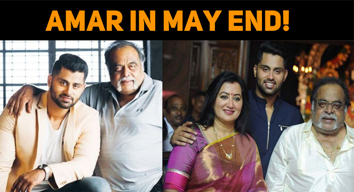 Amar To Hit The Screens On May End!