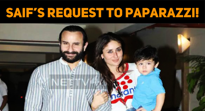 Saif's Request To Paparazzi!