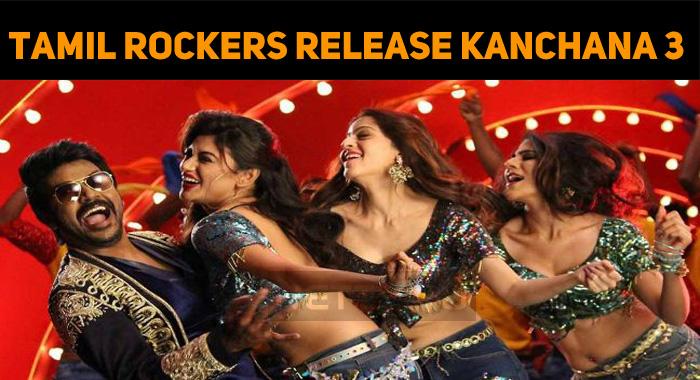 Tamil Rockers Release Kanchana 3 Online!