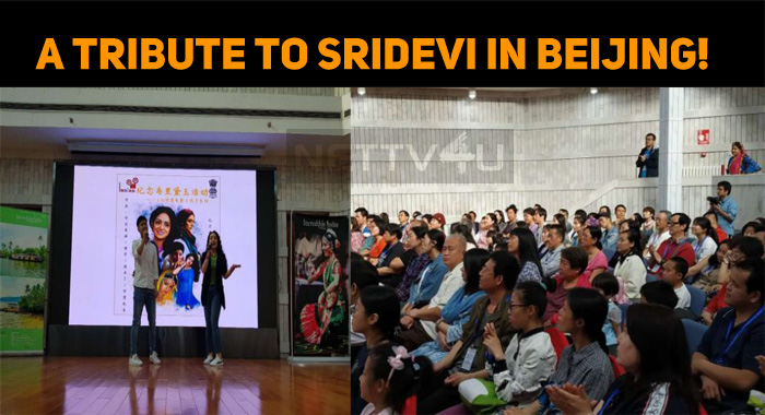 A Tribute To Sridevi In Beijing!