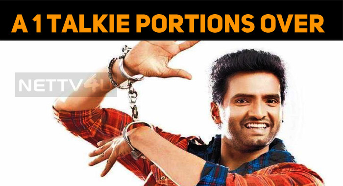 Santhanam's A1 Talkie Portions Wrapped Up!