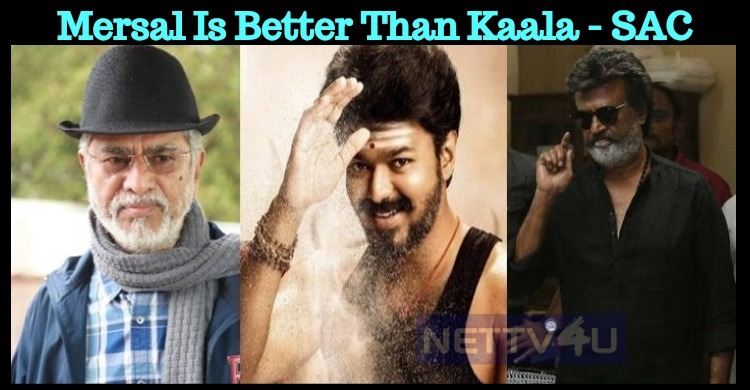 Mersal Is Better Than Kaala – S A C