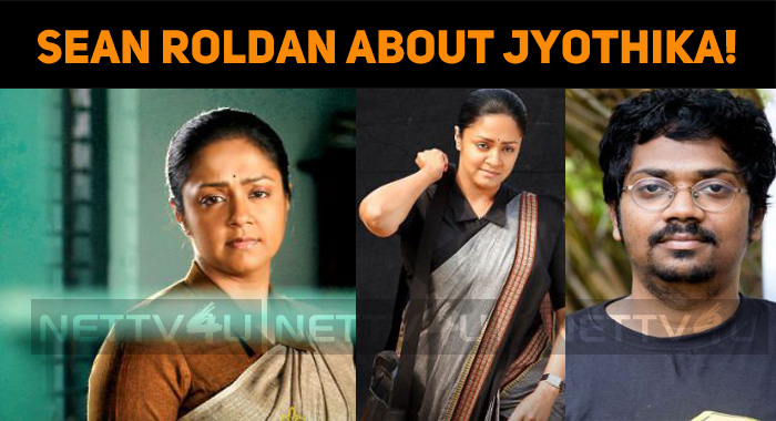 Sean Roldan Feels Proud About Jyothika!