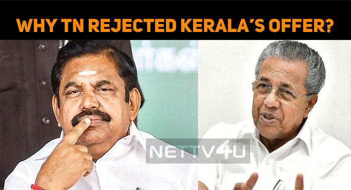 Why Did TN Reject Kerala's Offer?
