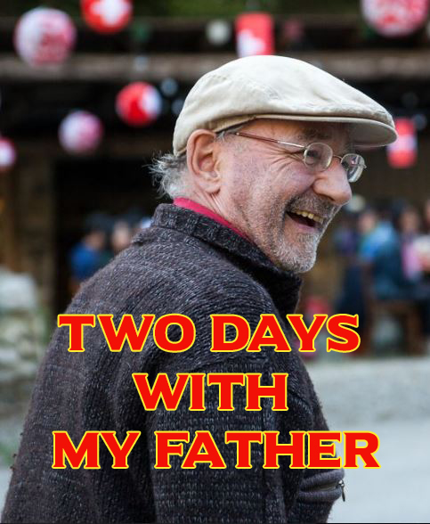 Two Days With My Father Movie Review English Movie Review