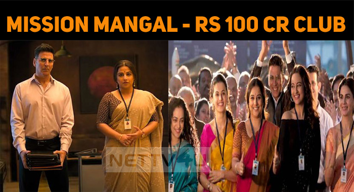 Mission Mangal Enters The Hundred Crore Club!