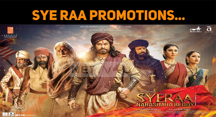 Sye Raa Narasimha Reddy Promotions Are On!