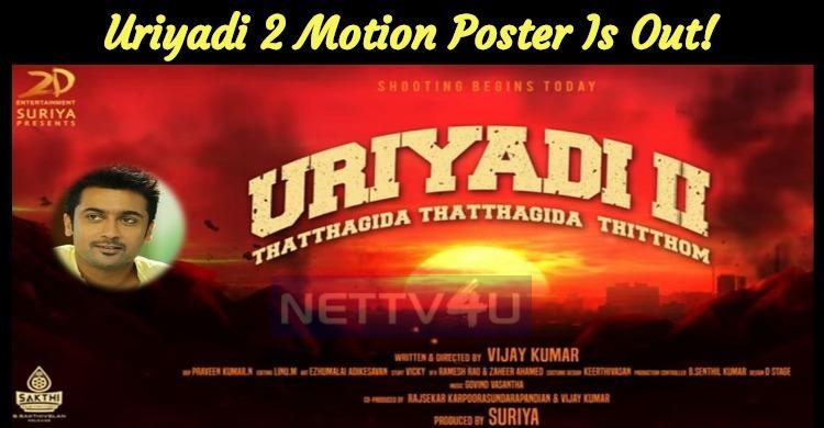 Suriya's Production Venture Uriyadi 2 Motion Poster Is Out!
