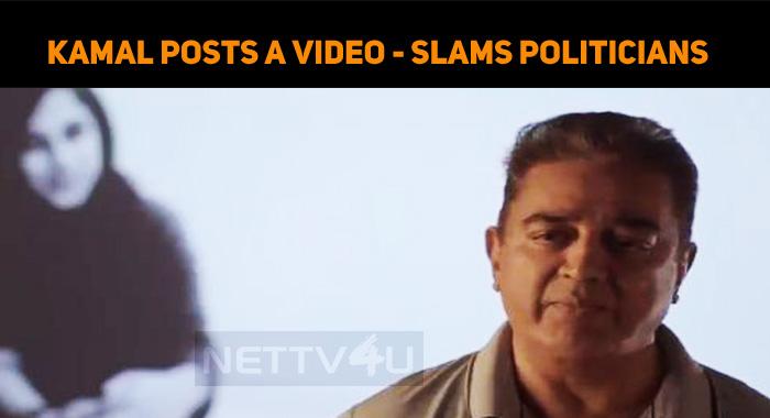 Senseless People - Kamal Slams Tamilnadu Politi..