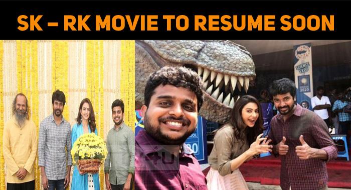 Sivakarthikeyan – R Ravi Kumar Movie To Resume ..