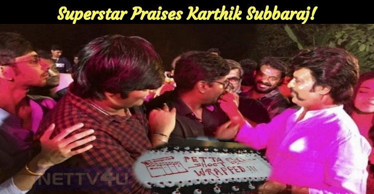 Superstar Praises Karthik Subbaraj!