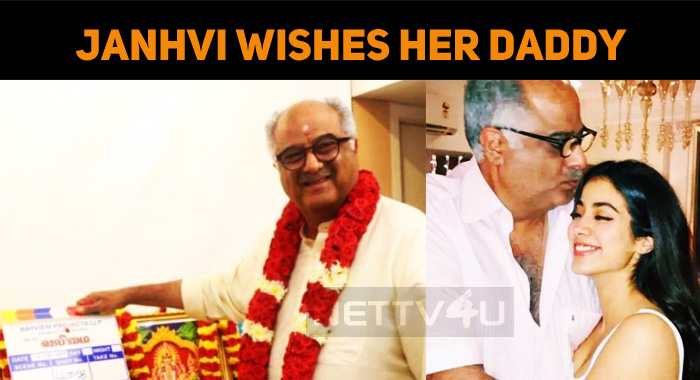 Janhvi Kapoor Wished Her Daddy For His Valimai!..